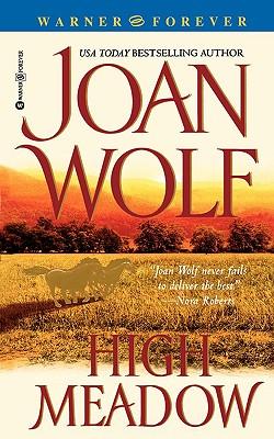 High Meadow, JOAN WOLF