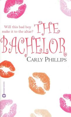 The Bachelor (Warner Books Contemporary Romance), Carly Phillips