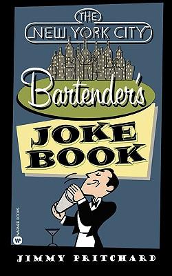 Image for New York City Bartender's Joke Book, The