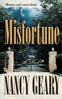 Misfortune: A Novel, NANCY GEARY