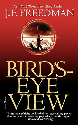 Bird's-Eye View, J. F. FREEDMAN