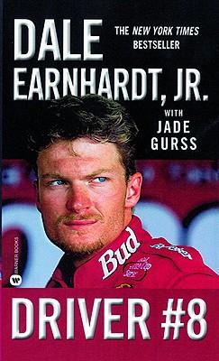 Driver #8, Earnhardt, Dale Jr.;Gurss, Jade
