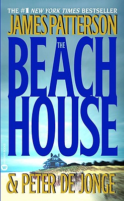 The Beach House, James Patterson, Peter De Jonge