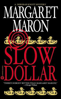 Slow Dollar (Deborah Knott Mysteries (Paperback)), MARGARET MARON