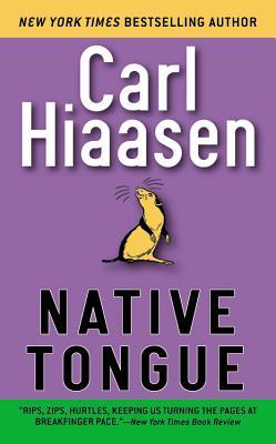 Native Tongue, CARL HIAASEN