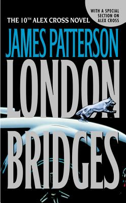 London Bridges (Alex Cross Novels), JAMES PATTERSON