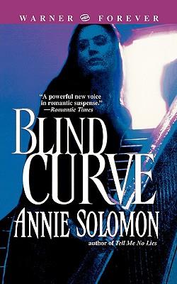 Blind Curve (Warner Forever), Annie Solomon
