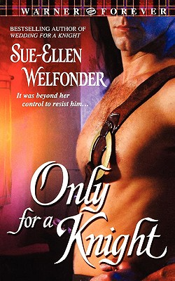Only For A Knight, Welfonder, Sue-Ellen