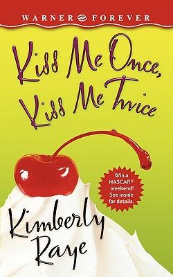 Image for Kiss Me Once, Kiss Me Twice