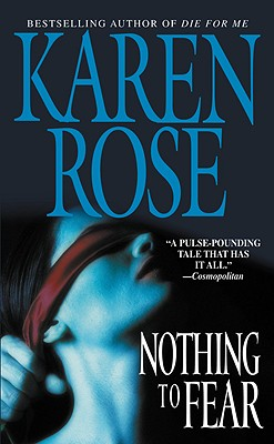 Nothing To Fear, Karen Rose