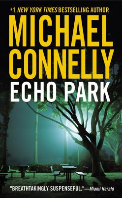 Echo Park (Harry Bosch), MICHAEL CONNELLY