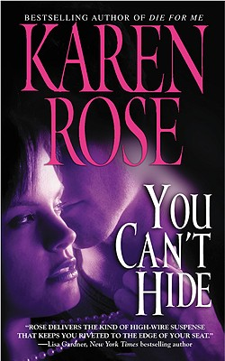 You Can't Hide, KAREN ROSE