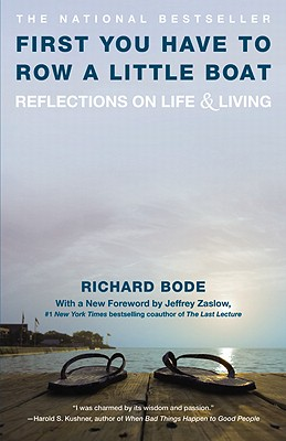 Image for First You Have to Row a Little Boat: Reflections on Life & Living