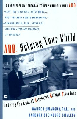 Image for ADD: Helping Your Child: Untying the Knot of Attention Deficit Disorder