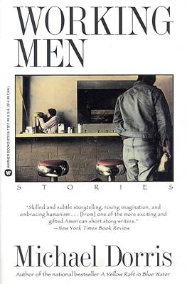 Working Men: Stories, Dorris, Michael