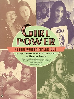Girl Power: Young Women Speak Out!, Carlip, Hillary