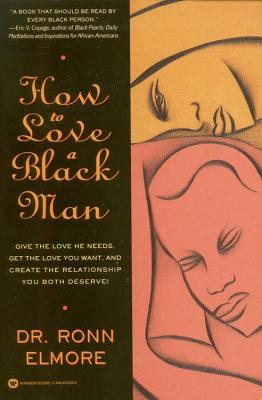 How to Love a Black Man, Ronn Elmore