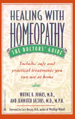 Image for Healing with Homeopathy: The Doctors' Guide