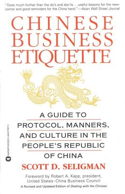 Image for Chinese Business Etiquette: A Guide to Protocol,  Manners,  and Culture in thePeople's Republic of China