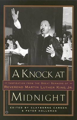Image for A Knock at Midnight: Inspiration from the Great Sermons of Reverend Martin Luther King, Jr.