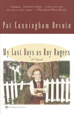 Image for MY LAST DAYS AS ROY ROGERS