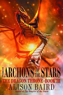 Image for The Archons of the Stars (Dragon Throne)