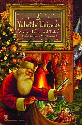 Image for A Yuletide Universe: Sixteen Fantastical Tales