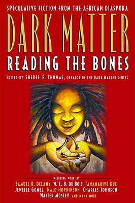 Dark Matter: Reading the Bones, Thomas, Sheree R.