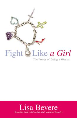 Image for FIGHT LIKE A GIRL  The Power of Being a Woman