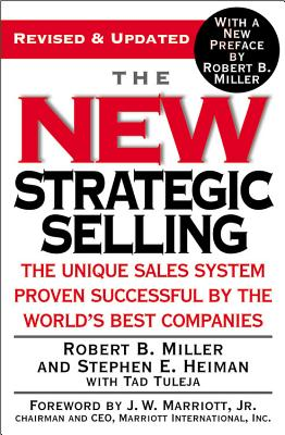 Image for The New Strategic Selling: The Unique Sales System Proven Successful by the World's Best Companies
