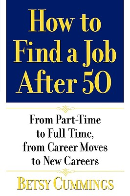 Image for HOW TO FIND A JOB AFTER 50