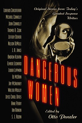 DANGEROUS WOMEN, OTTO (EDT) PENZLER