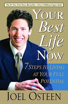 Image for Your Best Life Now: 7 Steps To Living At Your Full Potential