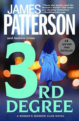 3rd Degree (Women's Murder Club), James Patterson, Andrew Gross