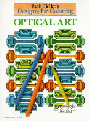 Designs for Coloring: Optical Art, Heller, Ruth