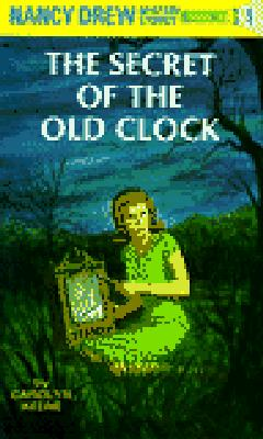 The Secret of the Old Clock (Nancy Drew, Book 1), Carolyn Keene