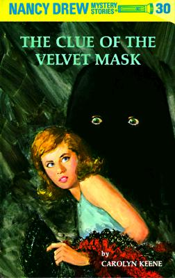 Image for CLUE OF THE VELVET MASK NANCY DREW #30