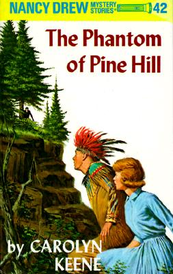 Image for Nancy Drew 42: the Phantom of Pine Hill