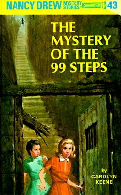 Nancy Drew 43: the Mystery of the 99 Steps, Keene, Carolyn