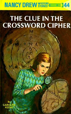 Image for The Clue in the Crossword Cipher (Nancy Drew, Book 44)