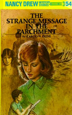 Nancy Drew 54: The Strange Message in the Parchment, Keene, Carolyn