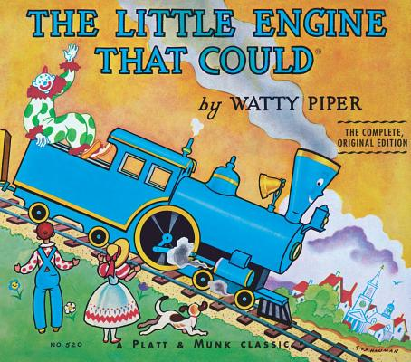 The Little Engine That Could : Original Classic Edition (Little Engine That Could Ser. ), Piper, Watty, Retold by