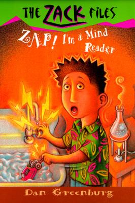 Zap! I'm a Mind Reader:  The Zack Files 04, Dan Greenburg, Jack E. Davis