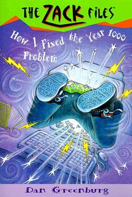 Zack Files 18: How I Fixed the Year 1000 Problem (The Zack Files), Greenburg, Dan