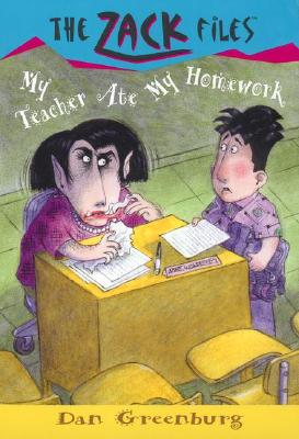 Image for Zack Files 27: My Teacher Ate My Homework (The Zack Files)