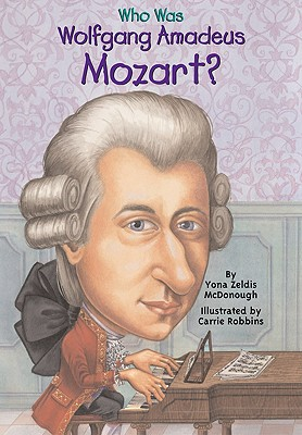 Image for Who Was Wolfgang Amadeus Mozart?