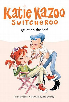 "Image for ""Quiet on the Set! (Katie Kazoo, Switcheroo No.10)"""