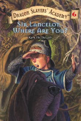 Image for #6 Sir Lancelot Where are You
