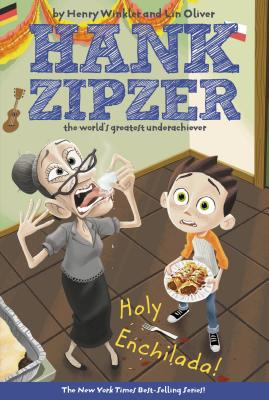 Holy Enchilada! (Hank Zipzer, 6), Henry Winkler, Lin Oliver