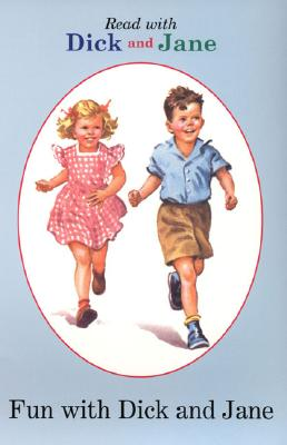 Image for DICK AND JANE: FUN WITH DICK AND JANE